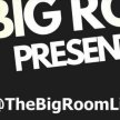 The Big Room Presents Live with... image