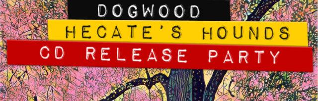 Dogwood CD release concert