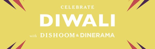 Celebrate Diwali with Dishoom & Dinerama