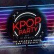 San Francisco: K-pop & K-hiphop Party x KEvents image