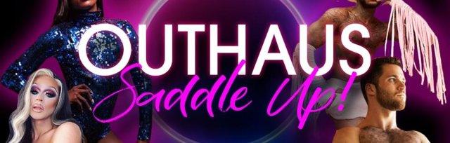 OUTHAUS: SADDLE UP