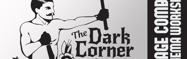 The Dark Corner: The Upstate's Premeir Stage Combat & HEMA Workshop