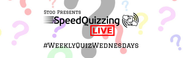 Stoo presents SpeedQuizzing LIVE - WeeklyQuizWednesdays