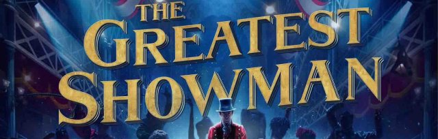 Movies @ The Mansion presents! The Greatest Showman!