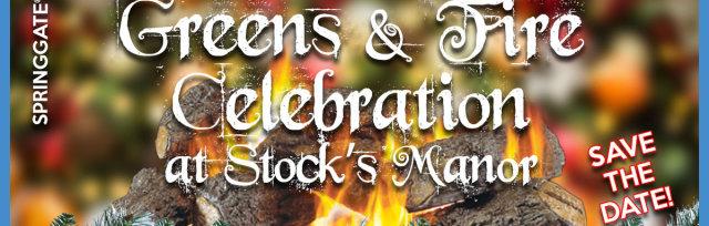 Greens & Fire Celebration @ Stock's Manor!