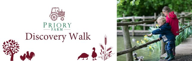 Pre Booked Entry For The Discovery Walk at Priory Farm