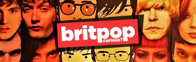 Britpop Curious? /// Aatma, Manchester /// Saturday 26th June 2021