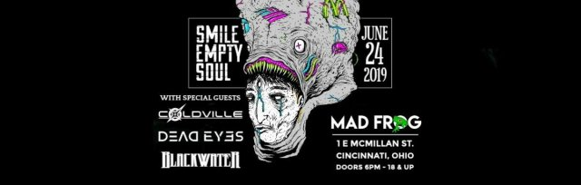 Dark to Light Tour w/ Smile Empty Soul, Coldville & Dead Eyes