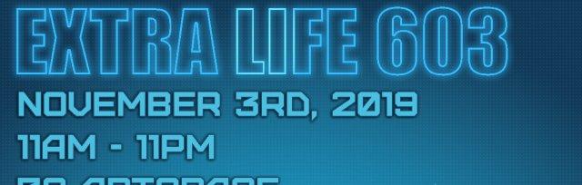 Extra Life 603
