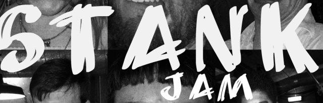 The STANK Jam