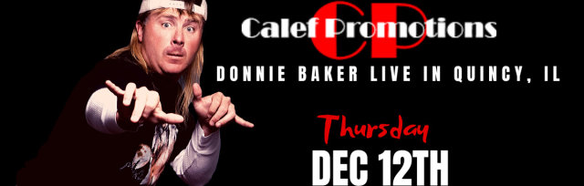 Donnie Baker LIVE in Quincy IL**Early Show**