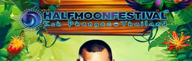 Halfmoon Festival, Koh Phangan I 23rd August 2019