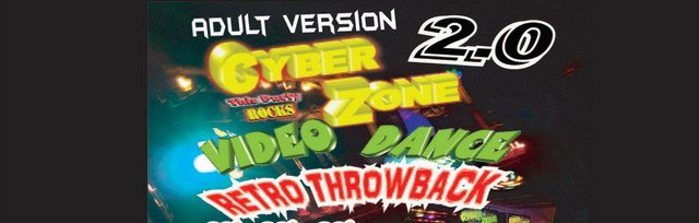 KINGSTON CYBERZONE Throwback Party for adults. 80's 90's, 00's.