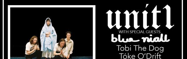 Unit 1 live in Concert........Blue Niall,Tobi The Dog, Toke O' Drift