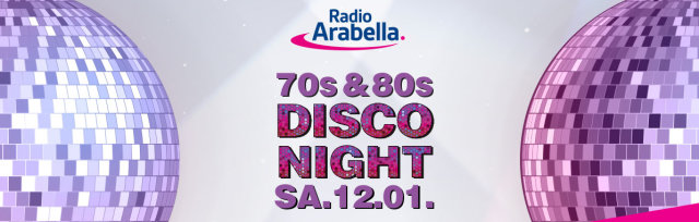 Radio Arabella Disco Night SA.12.01.2019