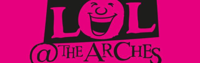 LOL@The Arches Comedy Night