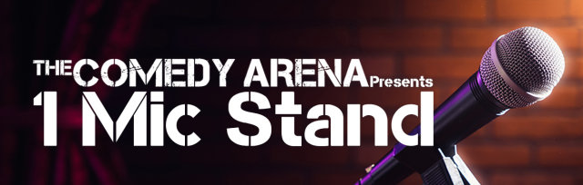 02.15.20 9:30PM 1 Mic Stand (Stand-up Comedy)
