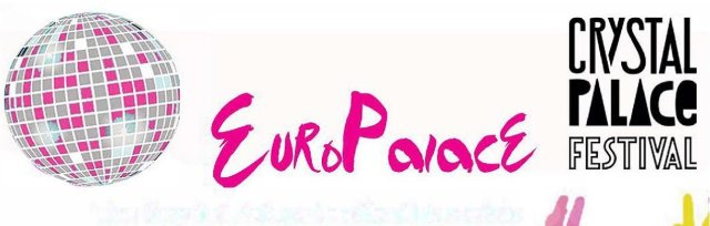 EuroPalace: The Crystal Palace Festival Eurovision Party