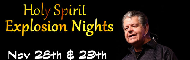 Holy Spirit Explosion Night