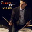 The Gaz Hughes Sextet Plays Art Blakey image