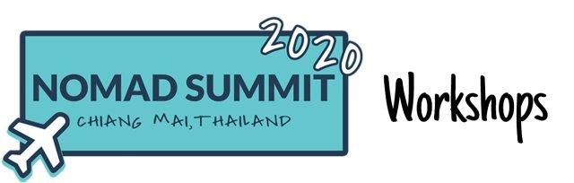 Workshops - 2020 Nomad Summit Chiang Mai