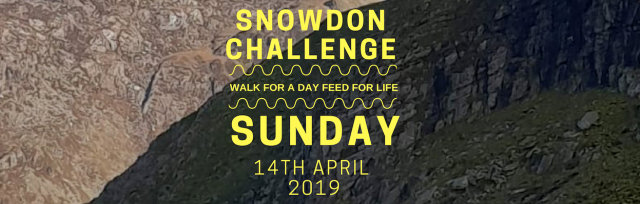SNOWDON CHALLENGE  (WALK FOR A DAY FEED FOR LIFE)