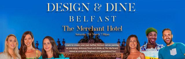 Design & Dine at The Merchant Belfast