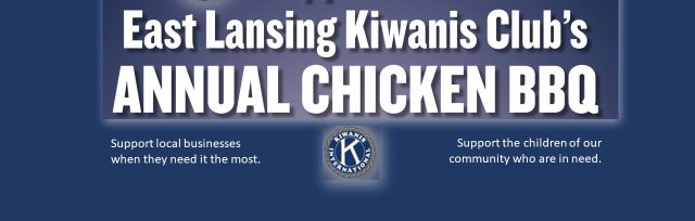 East Lansing Kiwanis Annual Chicken BBQ