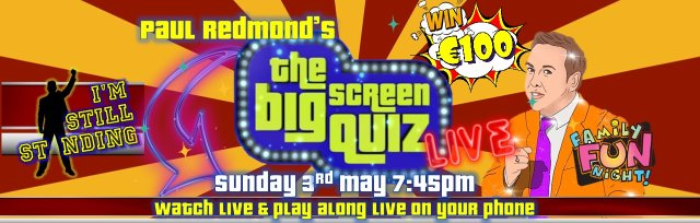 Big Screen Quiz LIVE Hosted by Paul Redmond
