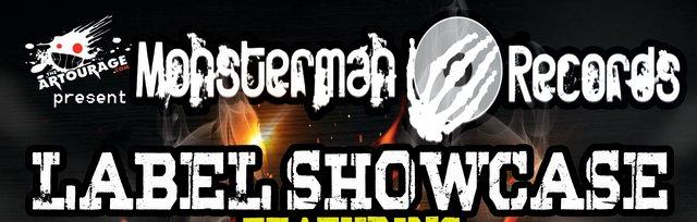 Monsterman Records Label Showcase!