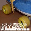 ***SOLD OUT*** World Unknown RollerBall Sunday Service 23rd May ***SOLD OUT*** image