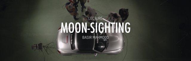 BASIR MAHMOOD | MOON-SIGHTING | LECTURE (EN)