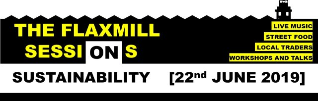 Flaxmill SessiONs ON Sustainability