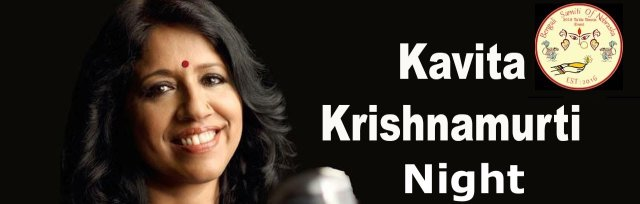 BSN Presents Kavita Krishnamurti Night with Live Musicians