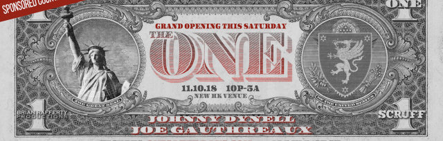GRAND OPENING of ONE This Saturday Night: w/Johnny Dynell & Joe Gauthreaux