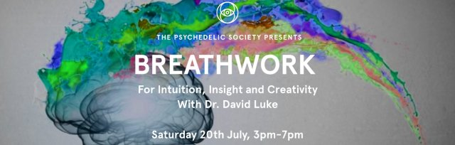 Breathwork for Intuition, Insight and Creativity with Dr David Luke
