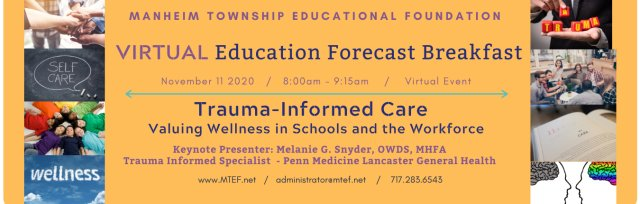 Education Forecast Breakfast: Trauma-Informed Care - Valuing Wellness in Schools and the Workforce