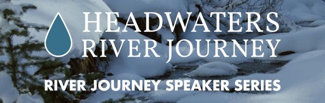 River Journey Speaker Series: The Fraser River with Tom Cech