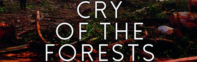 Cry of the Forests - Fremantle - SOLD OUT