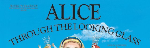 Alice Through The Looking Glass, Worden Park, Leyland 12pm