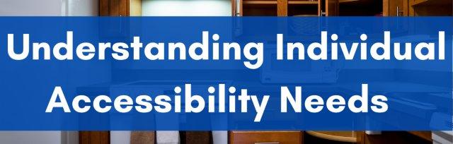 Understanding Individual Accessibility Needs Webinar
