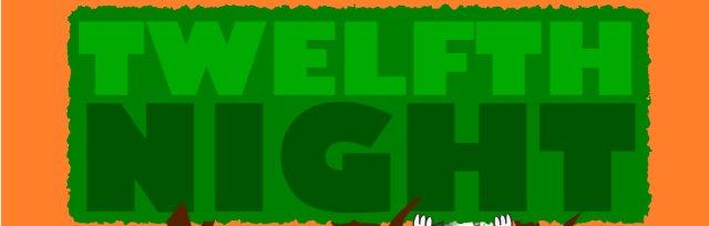 Twelfth Night | Midelney Manor