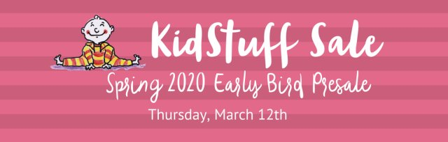 KidStuff Sale Louisville March Early Bird Presale