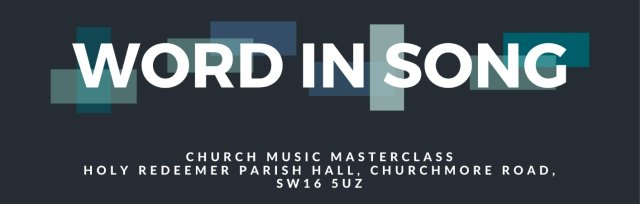 Word In Song Masterclass London