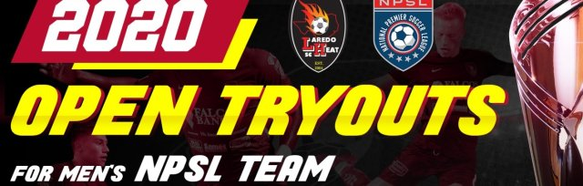 Laredo Heat NPSL 2020 Tryouts