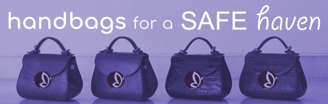 Handbags for a SAFE Haven