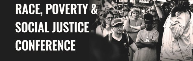 """6th annual Race, Poverty & Social Justice Conference """"Uprising: Organizing Justice in America"""""""