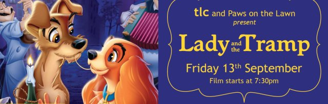 Lady and The Tramp - Open Air Film Night in Bramham Gardens