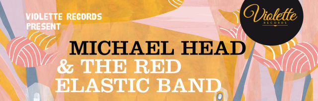 MICHAEL HEAD & THE RED ELASTIC BAND - NEWCASTLE