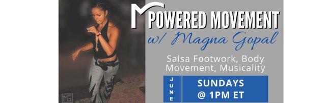Mpowered Movement Salsa Classes w Magna Gopal